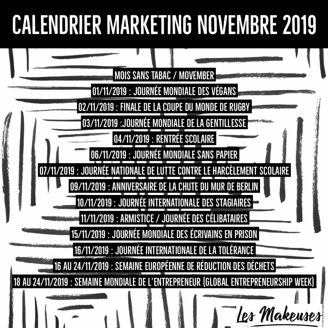 Calendrier Mois De Novembre 2019.Calendrier Marketing Novembre 2019 Les Makeuses